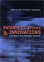Patents, Citations, and Innovations: A Window on the Knowledge Economy (MIT Press) by Adam B. Jaffe Manuel Trajtenberg(2005-01-14)