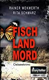 Fisch Land Mord - Ostseekrimi: Stein & Peters ermitteln 1