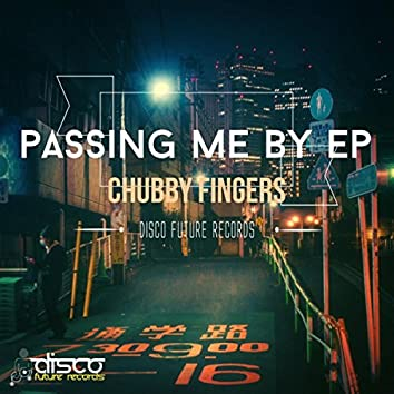 Passing Me By EP