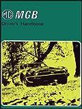Mgb Tourer & Gt Driver' s  Handbook