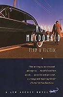 Find a Victim: A Lew Archer Novel (Lew Archer Series)