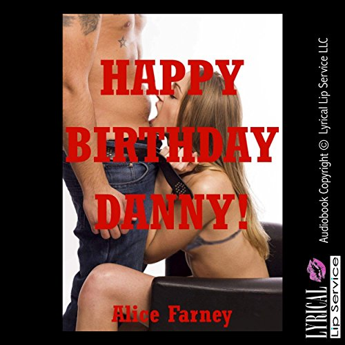 Happy Birthday Danny! An Orgy Erotica Story with Double Penetration                   By:                                                                                                                                 Alice Farney                               Narrated by:                                                                                                                                 Jennifer Saucedo                      Length: 12 mins     Not rated yet     Overall 0.0