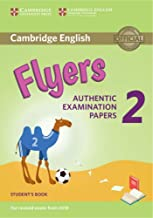 Cambridge English Young Learners Test Flyers 2. Student's Book: For the revised exam from 2018