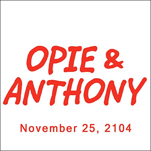 Opie & Anthony, November 25, 2014 audiobook cover art
