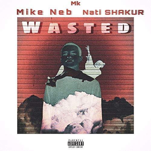Nati Shakur & Mike Neb