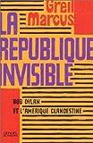 La République invisible - Bob Dylan et l'Amérique clandestine de Greil Marcus (10 octobre 2001) Broché - 10/10/2001