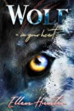 Wolf: In your Heart