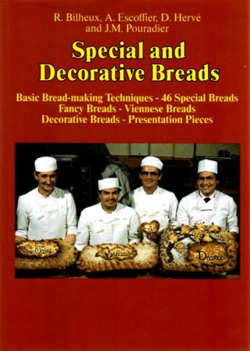 Special and Decorative Breads (The Professional French Pastry Series)