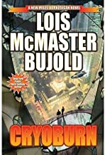 [Cryoburn (Vorkosigan Saga)] [Author: Bujold, Lois McMaster] [November, 2010]