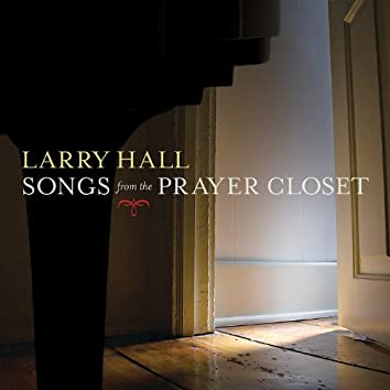 Songs from the Prayer Closet