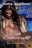 Pure Enchantment (Pure Escapades Book 3)