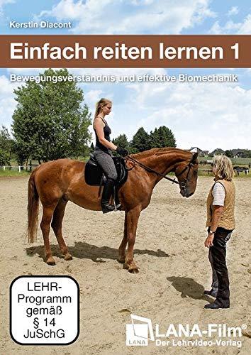 Einfach reiten lernen 1: Bewegungsverständnis und effektive Biomechanik [2 DVDs]