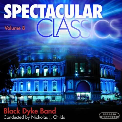 Black Dyke Band & Nicholas J. Childs