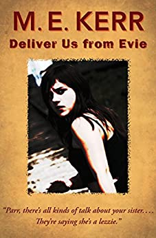 Deliver Us from Evie by [M. E. Kerr]