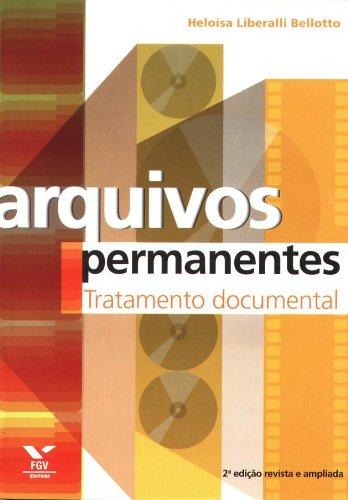 Arquivos Permanentes: Tratamento Documental