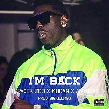 I'm Back (feat. Muran, Antrax Realness & BigKilombo)