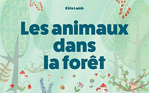 Les animaux dans la forêt: Les livres des animaux pour les enfants, L'apprentissage précoce