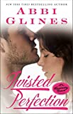 Twisted Perfection (Perfection, Bk 1) (The Rosemary Beach Series)