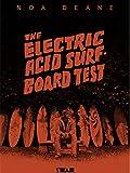The Electric Acid Surfboard Test: Noa Deane