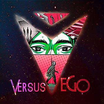 Versus Ego