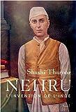 Nehru . L'invention de l'Inde