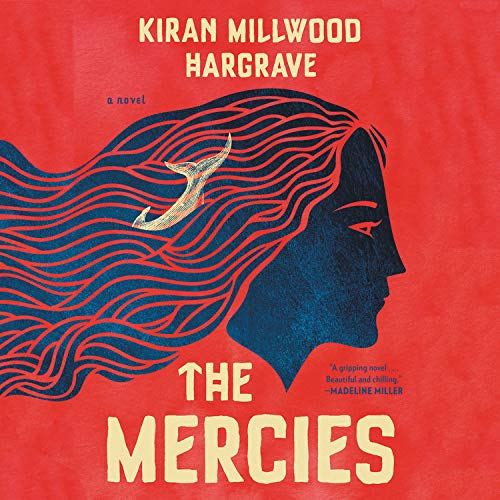 The Mercies Audiobook By Kirin Millwood Hargrave cover art
