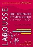 Dictionnaire étymologique et historique du français - Larousse - 23/03/2011