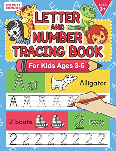 Letter And Number Tracing Book For Kids Ages 3-5: A Fun Practice Workbook To Learn The Alphabet And Numbers From 0 To 30 For Preschoolers And Kindergarten Kids!