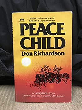 By Don Richardson Peace Child  3rd Third Edition  [Paperback]
