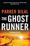 The Ghost Runner: A Makana Investigation - Parker Bilal