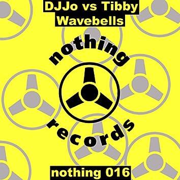 Wave Bells (DJ Jo vs. Tibby)