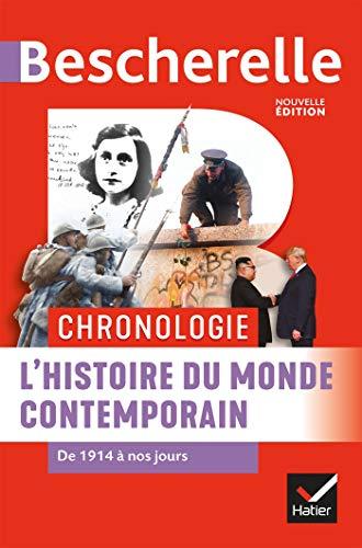 Bescherelle Chronologie de l'histoire du monde contemporain : de 1914 à nos jours (Chronologies) (French Edition)