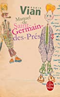 Manuel De Saint-germain-des-pres (Litterature & Documents)