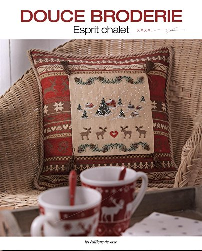 Best Bargain DOUCE BRODERIE - ESPRIT CHALET (French Edition)