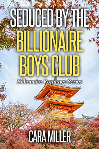 Seduced by the Billionaire Boys Club (Billionaire Romance Book 30) (English Edition)