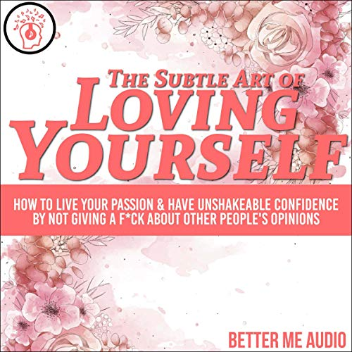 The Subtle Art of Loving Yourself cover art