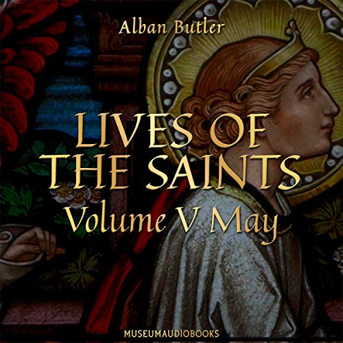 Lives of the Saints, Volume V: May Titelbild