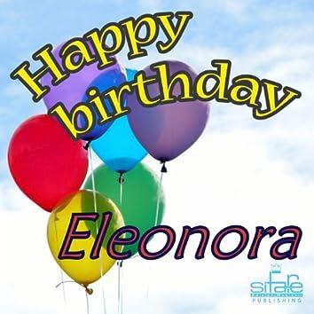 Happy Birthday to You (Birthday Eleonora)