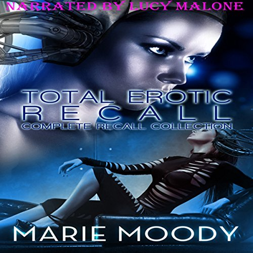 Total Erotic Recall Complete Recall Collection audiobook cover art