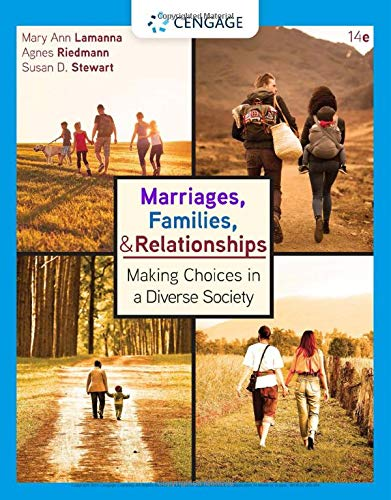 Compare Textbook Prices for Marriages, Families, and Relationships:: Making Choices in a Diverse Society MindTap Course List 14 Edition ISBN 9780357368749 by Lamanna, Mary Ann,Riedmann, Agnes,Stewart, Susan D