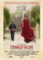 Strangely in Love / [DVD]