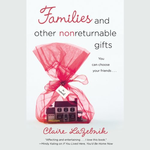 Families and Other Nonreturnable Gifts audiobook cover art