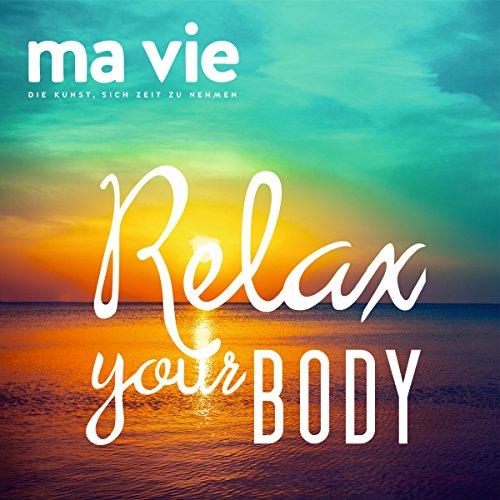 Relax your body: Muskelentspannung nach Jakobson Titelbild