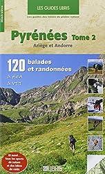 Pyrénées 120 balades et randonnées à pied et à VTT