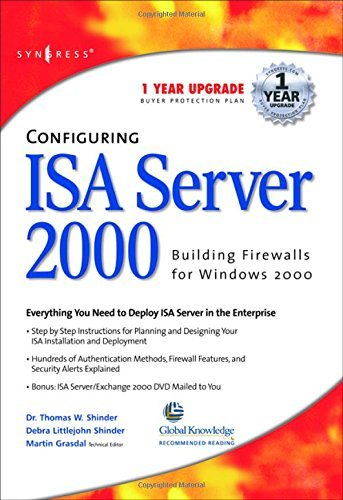 [(Configuring ISA Server 2000: Building Firewalls for Windows 2000)] [by: Thomas W. Shinder]