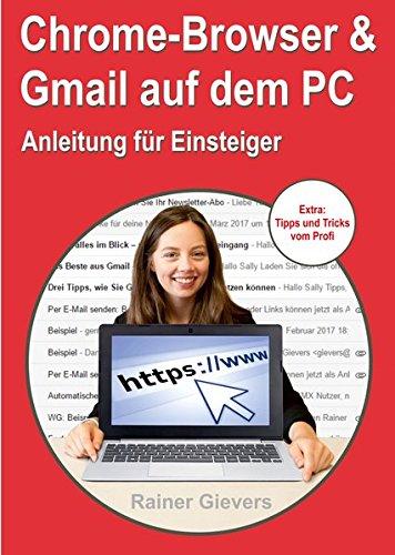 Chrome-Browser & Gmail auf dem PC – Anleitung für Einsteiger