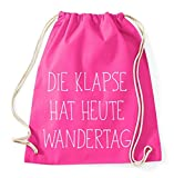 Die Klapse hat heut Wandertag Gym Bag Turnbeutel Rucksack Sport Hipster Style in 9 Farben, Farbe:Pink