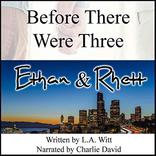 Before There Were Three: Ethan & Rhett audiobook cover art