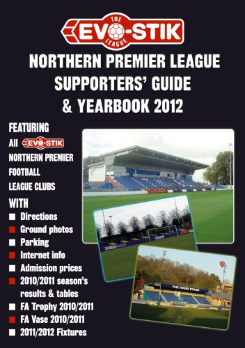 The Evo-Stik Northern Premier League Supporters' Guide & Yearbook 2012 (Supporters' Guides)
