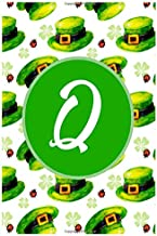 Q: Latter Q Notebook 6x9 Journal for Writing Down Daily Habits,Diary,Notebook,Gag Gift -120 Pages-(Gift For Happy St. Patrick's Day Notebook)
